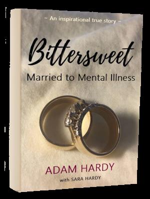 Bittersweet: Married to Mental Illness
